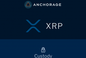 Institutional Custodian Anchorage Now Supports XRP