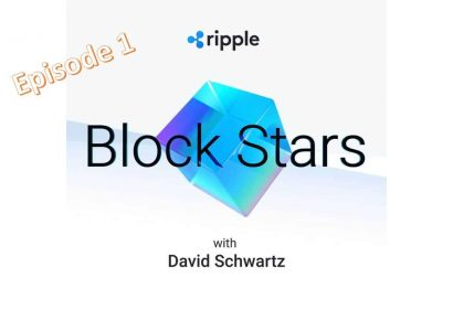 Ripple Podcast Block Stars:  Block Stars with David Schwartz