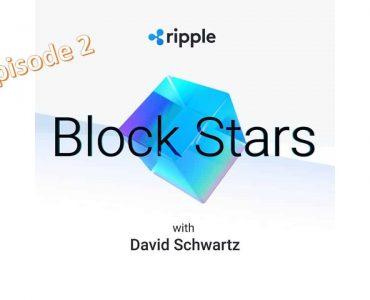 Ripple Podcast Block Stars:  Block Stars with Chris Larsen