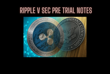 Ripple vs SEC Pre Trial Wrap Up